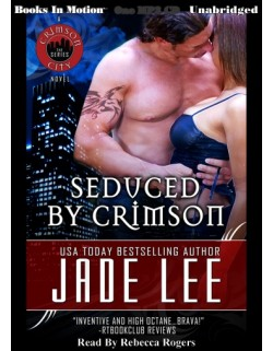 SEDUCED BY CRIMSON, download, by Jade Lee, (Crimson Series), Read by Rebecca Rogers