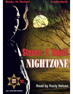NIGHTZONE, download, by Steven F. Havill (Bill Gastner Series, Book 11), Read by Rusty Nelson