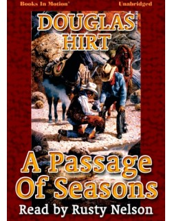A PASSAGE OF SEASONS, download, by Douglas Hirt, Read by Rusty Nelson